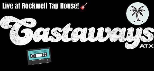 Rockwell presents CASTAWAYS ATX!