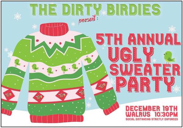 5th Annual Dirty Sweater Party
