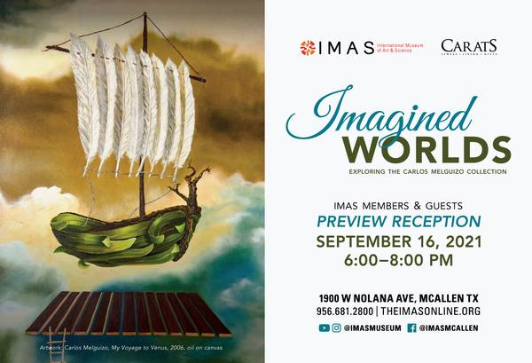 """IMAS Member Preview Reception of """"Imagined Worlds: Exploring the Carlos Melguizo Collection"""""""