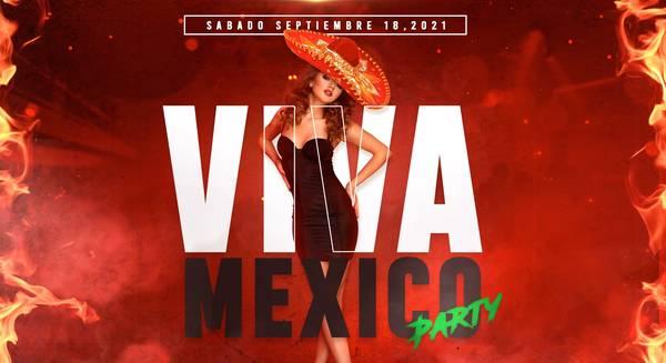 VIVA MEXICO PARTY