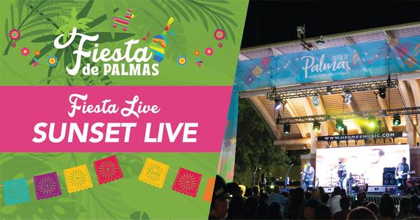 Fiesta de Palmas- Fiesta Live @ Sunset Stage