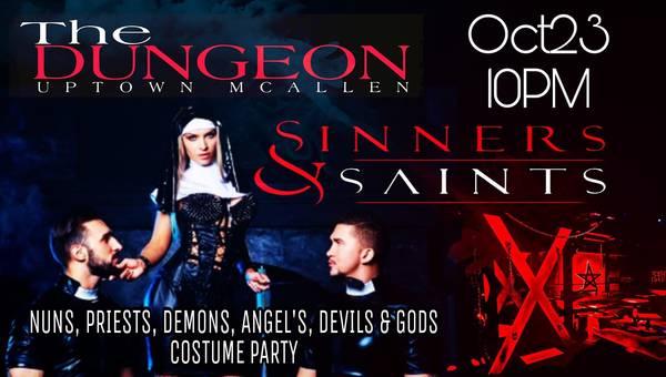 The DUNGEON : SAINT'S & SINNERS
